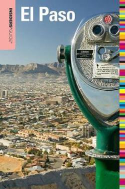 Insiders Guide to El Paso by Megan Eaves